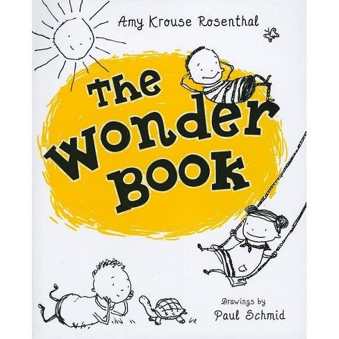 The Wonder Book - by Amy Krouse Rosenthal (Hardcover)