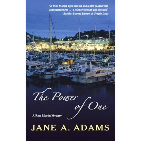 The Power of One - (Rina Martin Mysteries) by  Jane A Adams (Hardcover) - image 1 of 1