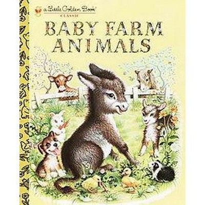 Baby Farm Animals ( Little Golden Books) (Hardcover) By Garth Williams by Random House
