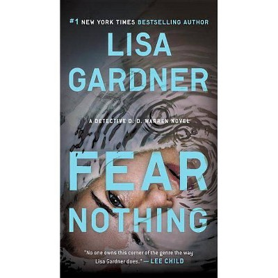Fear Nothing ( Detective D. D. Warren) (Paperback) by Lisa Gardner