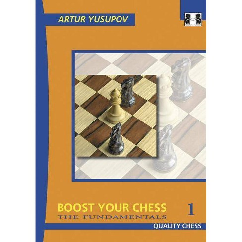 Boost Your Chess 1 - by  Artur Yusupov (Paperback) - image 1 of 1