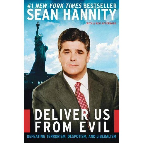 Deliver Us from Evil - by  Sean Hannity (Paperback) - image 1 of 1