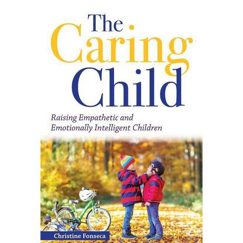 The Caring Child - by  Christine Fonseca (Paperback) - image 1 of 1