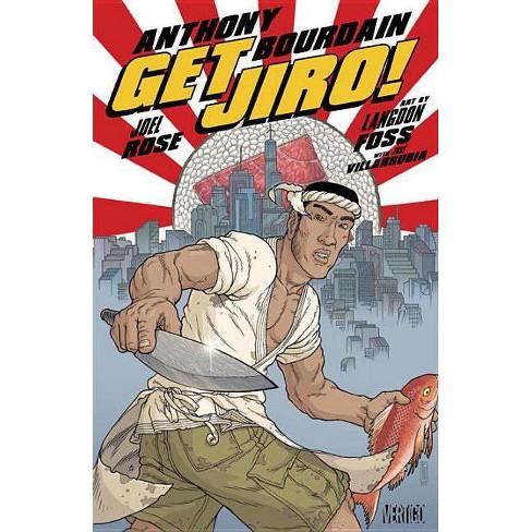 Get Jiro! - by  Anthony Bourdain & Joel Rose (Paperback) - image 1 of 1