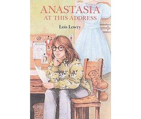 Anastasia at This Address (School And Library) (Lois Lowry) - image 1 of 1