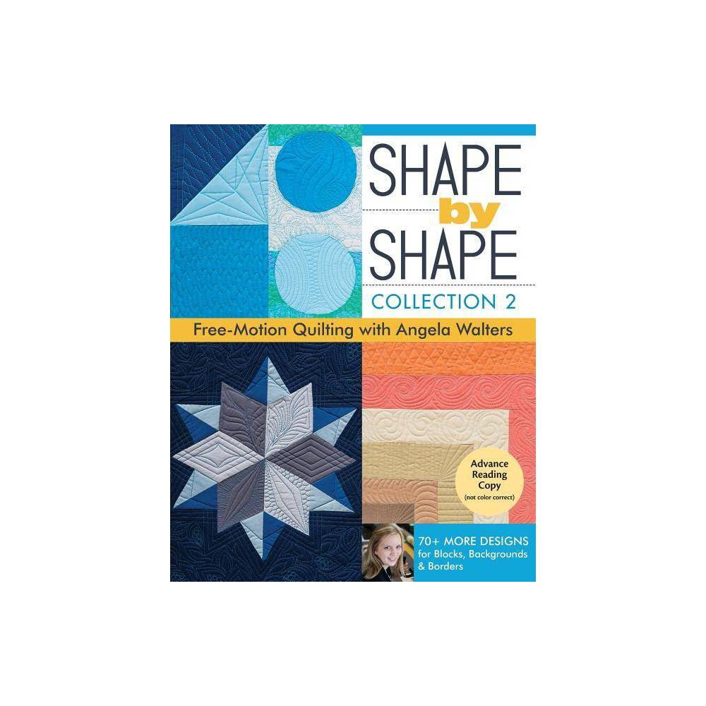Shape By Shape Collection 2 By Angela Walters Paperback