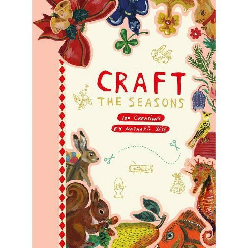 Craft the Seasons - by  Nathalie Lete (Paperback) - image 1 of 1