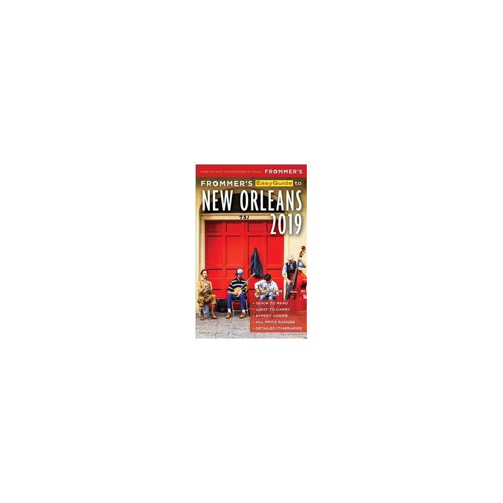 Frommer's 2019 Easyguide to New Orleans - 6 Pap/Map by Diana K. Schwam (Paperback)