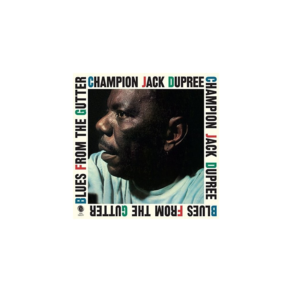 Champion Jac Dupree - Blues From The Gutter (Vinyl)