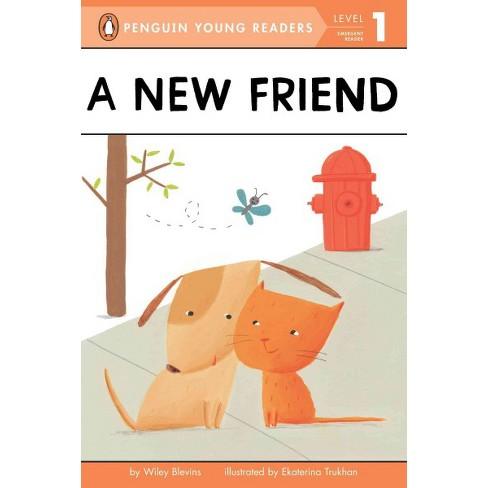 A New Friend - (Penguin Young Readers, Level 1) by  Wiley Blevins (Paperback) - image 1 of 1