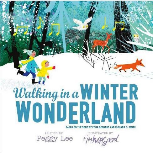 Walking in a Winter Wonderland - by  Richard B Smith & Felix Bernard (Hardcover) - image 1 of 1