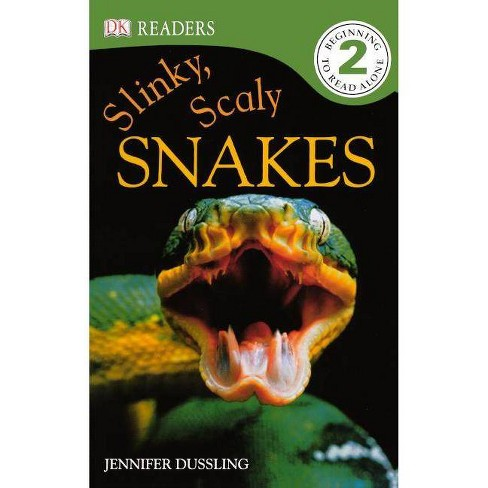 Slinky, Scaly Snakes! - (DK Readers: Level 2) by  Jennifer A Dussling (Hardcover) - image 1 of 1