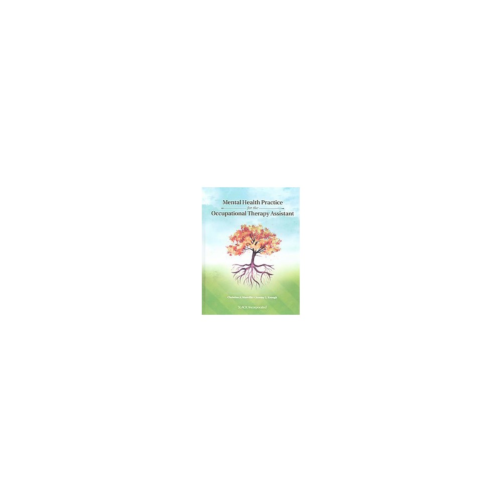 Mental Health Practice for the Occupational Therapy Assistant (Hardcover) (Christine A. Manville)