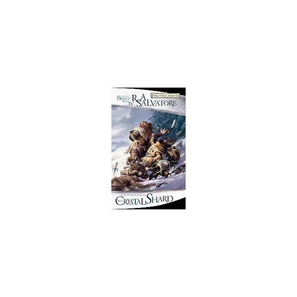 Crystal Shard : The Legend of Drizzt Book 4 (Reissue) (Paperback) (R. A. Salvatore)