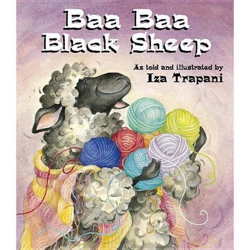 Baa Baa Black Sheep - (Iza Trapani's Extended Nursery Rhymes) by  Iza Trapani (Paperback) - image 1 of 1