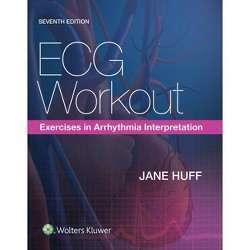 ECG Workout - 7th Edition by  Jane Huff (Paperback)