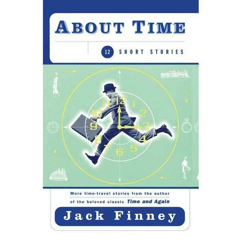 About Time - by  Jack Finney (Paperback) - image 1 of 1