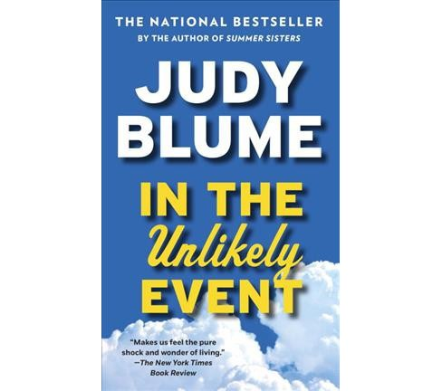 In the Unlikely Event (Reprint) (Paperback) (Judy Blume) - image 1 of 1