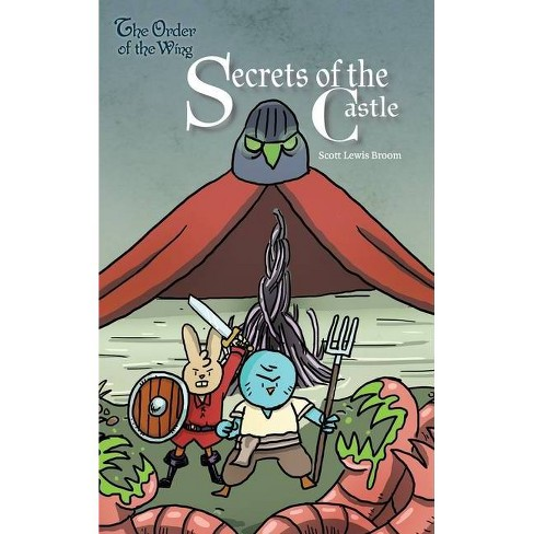 Secrets of the Castle - (Order of the Wing) by  Scott Lewis Broom (Hardcover) - image 1 of 1