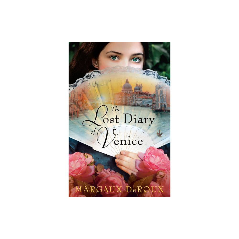The Lost Diary Of Venice By Margaux Deroux Hardcover