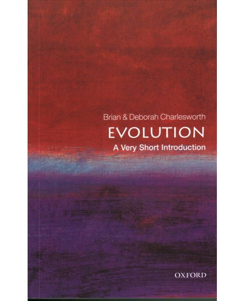 Evolution : A Very Short Introduction - Revised by Brian Charlesworth & Deborah Charlesworth (Paperback) - image 1 of 1