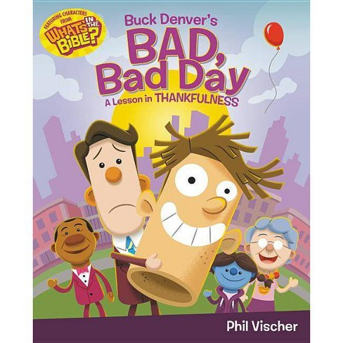 Buck Denver's Bad, Bad Day - by  Phil Vischer (Hardcover) - image 1 of 1