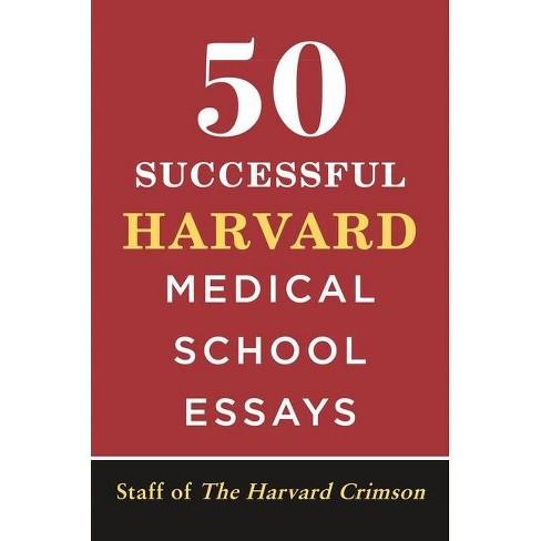 50 Successful Harvard Medical School Essays - (Paperback) - image 1 of 1