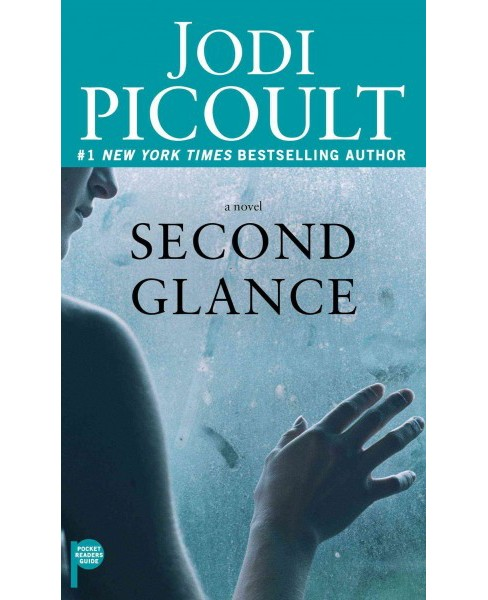 Second Glance (Reprint) (Paperback) (Jodi Picoult) - image 1 of 1