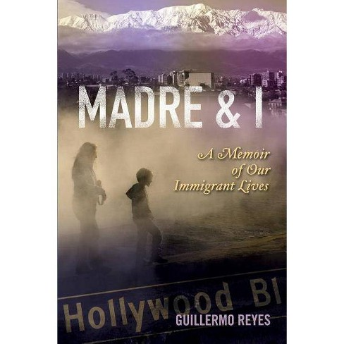 Madre and I - (Writing in Latinidad: Autobiographical Voices of U.S. Latinos/as (Paperback)) (Paperback) - image 1 of 1