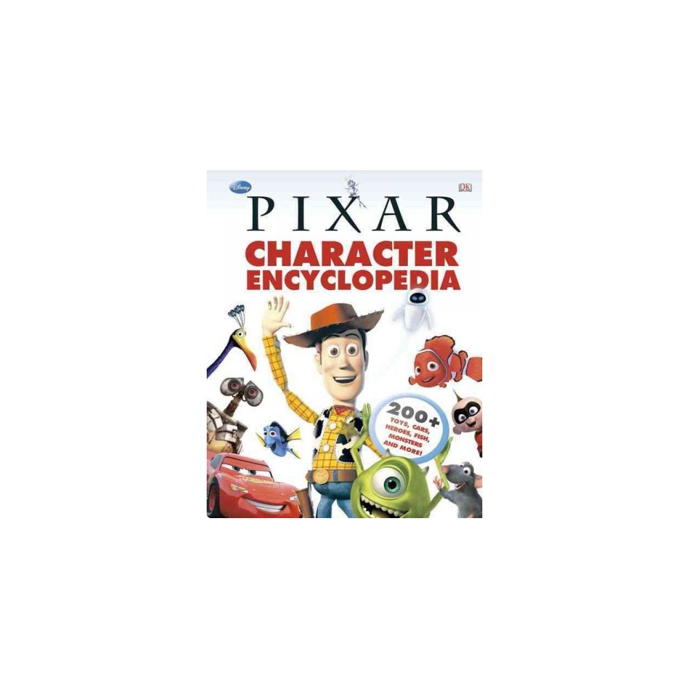 Disney Pixar Character Encyclopedia (Hardcover) (Steve Bynghall)
