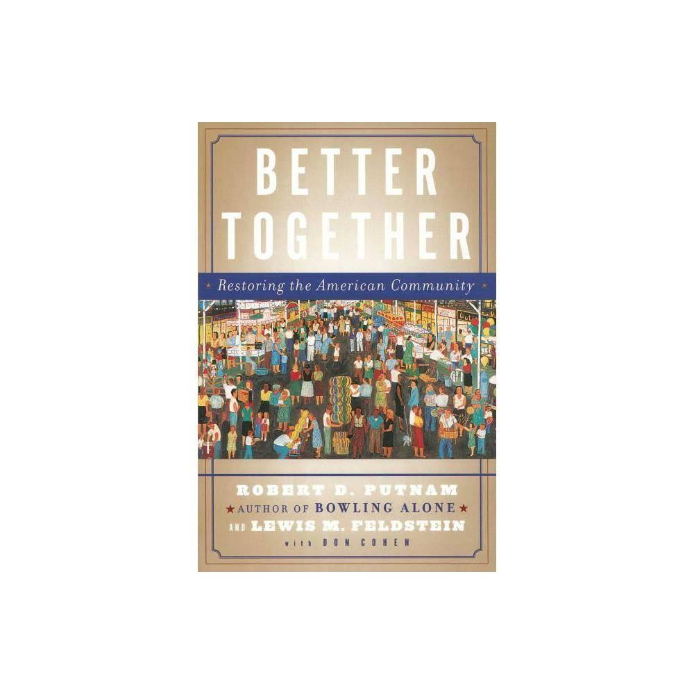 Better Together By Robert D Putnam Lewis Feldstein Paperback