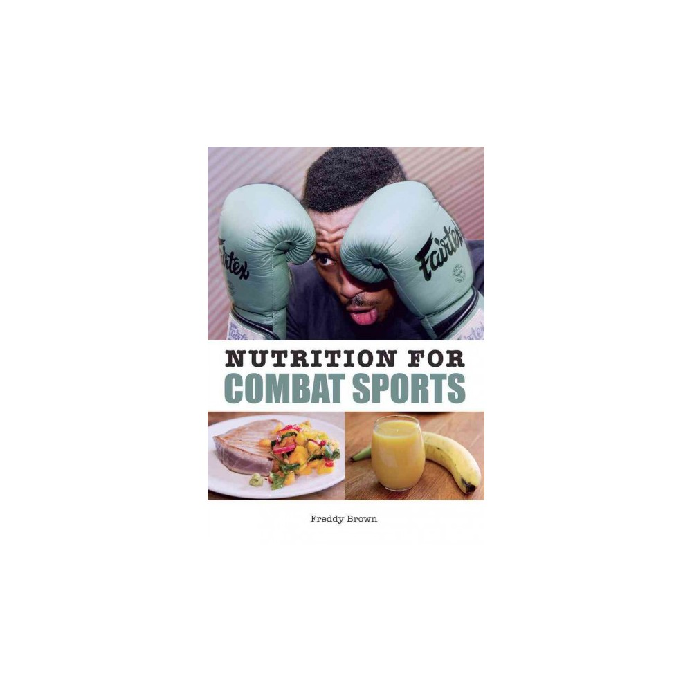 Nutrition for Combat Sports (Paperback) (Freddy Brown)