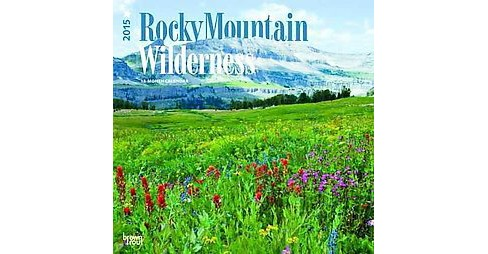 Rocky Mountain Wilderness 2015 Calendar - image 1 of 1