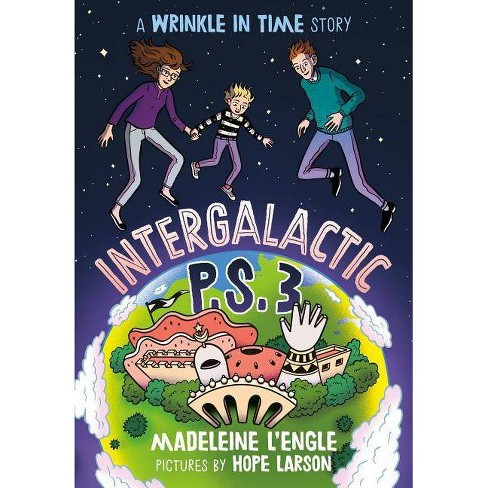 Intergalactic P.S. 3 - (Wrinkle in Time Quintet) by  Madeleine L'Engle (Paperback) - image 1 of 1