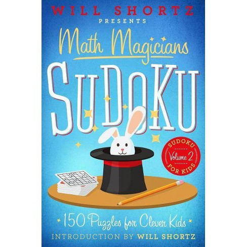 Will Shortz Presents Math Magicians Sudoku - (Sudoku for Kids) (Paperback) - image 1 of 1