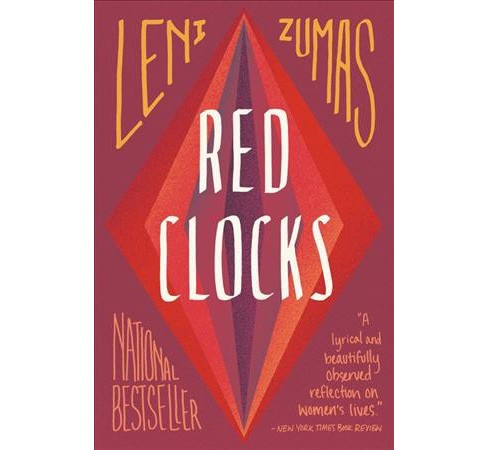 Red Clocks -  Reprint by Leni Zumas (Paperback) - image 1 of 1
