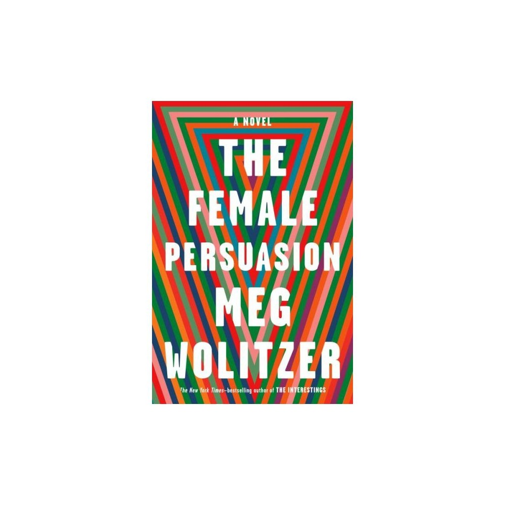 The Female Persuasion (Hardcover) (Meg Wolitzer)