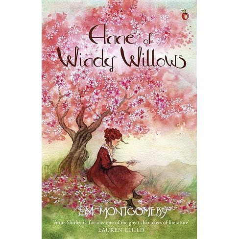 Anne of Windy Willows - (Anne of Green Gables, Virago Modern Classics) by  L M Montgomery (Paperback) - image 1 of 1