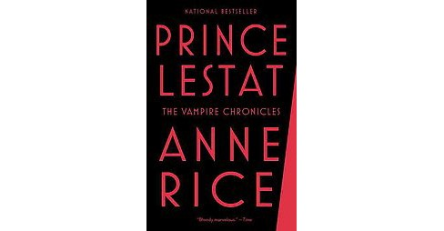 Prince Lestat ( Vampire Chronicles) (Reprint) (Paperback) by Anne Rice - image 1 of 1