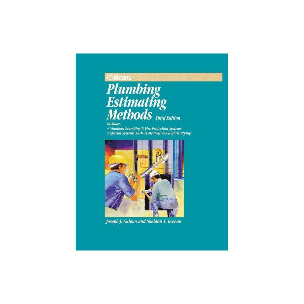 Rsmeans Plumbing Estimating Methods 3rd Edition By Joseph J Galeno Sheldon T Greene Paperback