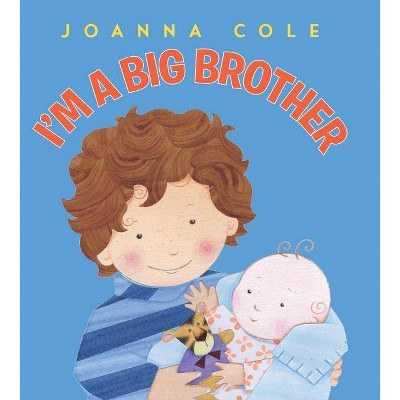 I'm a Big Brother (Revised Edition) (Hardcover) by Joanna Cole