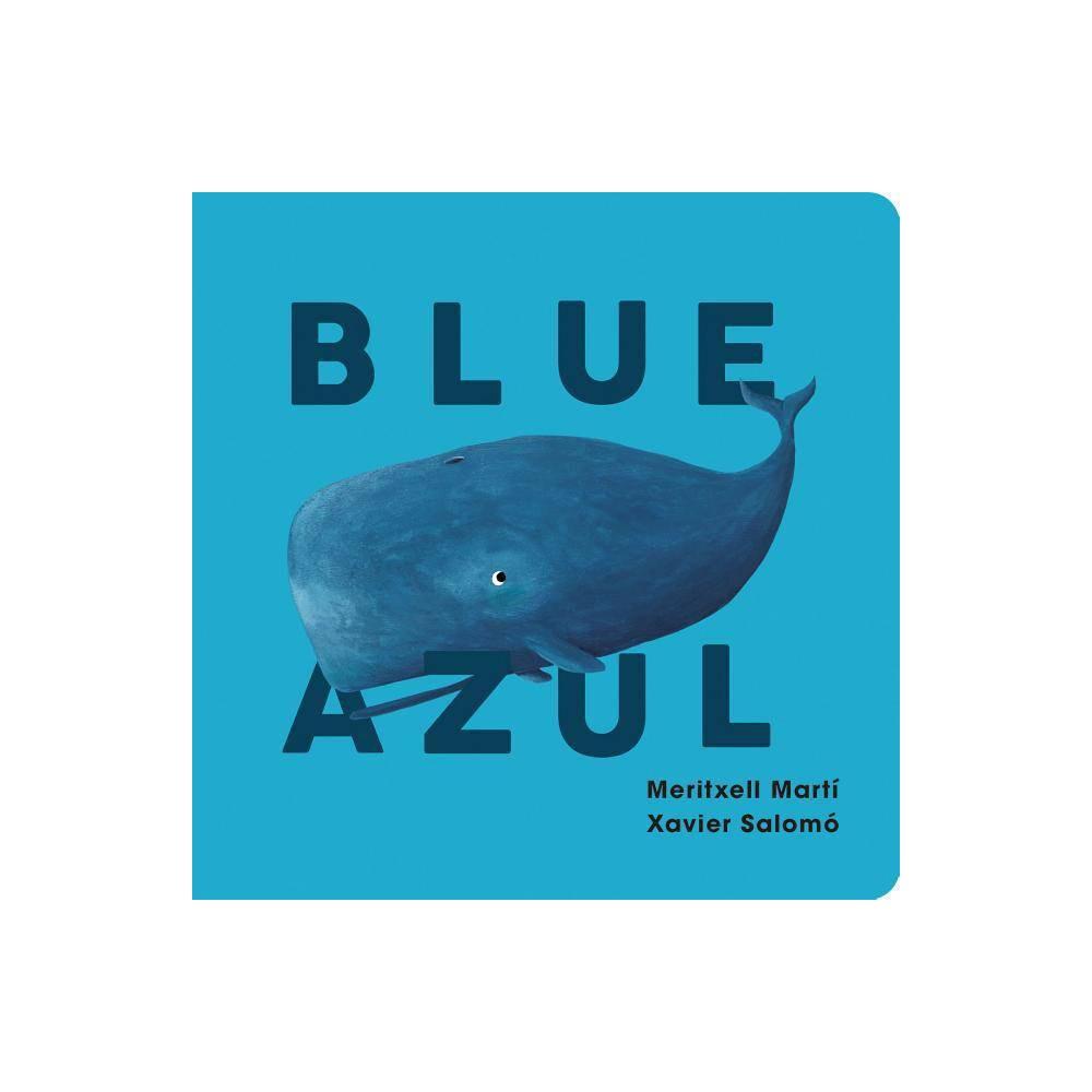 Blue Azul By Meritxell Mart Board Book