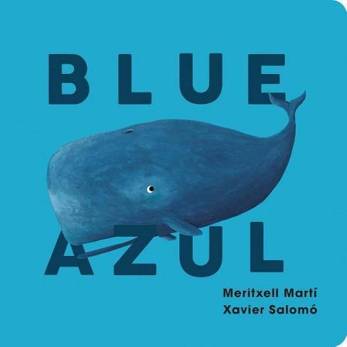 Blue/Azul - by  Meritxell Martí (Board_book) - image 1 of 1
