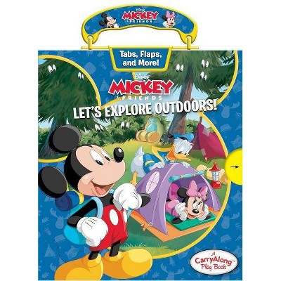 Disney Mickey Mouse: Let's Explore Outdoors - (Carry Along Play Book) by  Maggie Fischer (Hardcover)