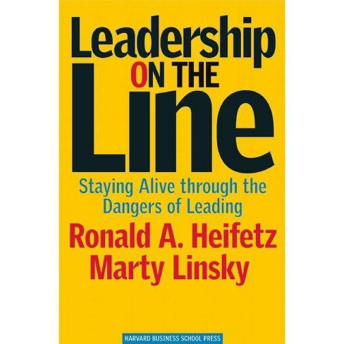 Leadership on the Line - by  Ronald A Heifetz & Marty Linsky (Hardcover) - image 1 of 1