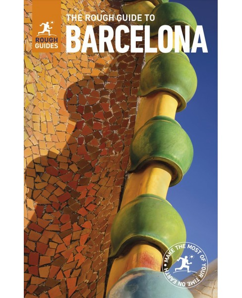 Rough Guide to Barcelona -  12 by Annelise Sorensen & Steve  Tallantyre & Greg  Ward (Paperback) - image 1 of 1