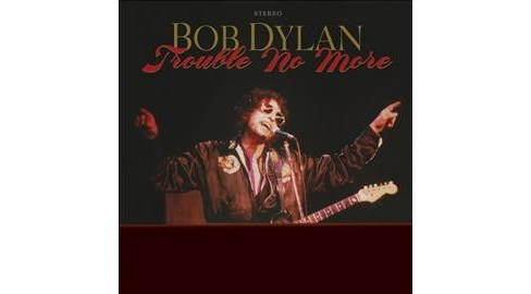 Bob Dylan - Trouble No More:Bootleg Series V13/19 (Vinyl) - image 1 of 1