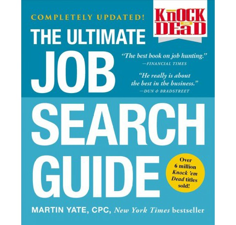 Knock 'em Dead The Ultimate Job Search Guide -  Reprint by Martin Yate (Paperback) - image 1 of 1