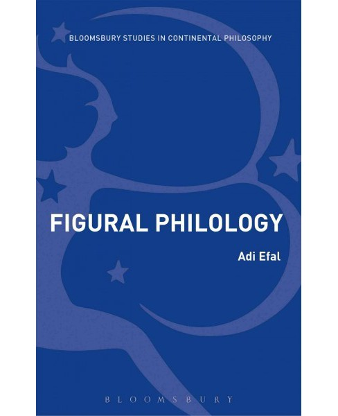 Figural Philology : Panofsky and the Science of Things (Hardcover) (Adi Efal) - image 1 of 1