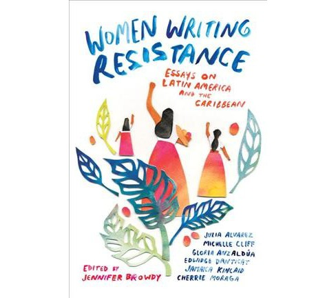Women Writing Resistance : Essays on Latin America and the Caribbean -  (Paperback) - image 1 of 1